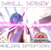 Daryll_dobson-healing_intentions_span3