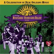 A Celebration of New Orleans Music to Benefit MusiCares Hurricane Relief Various Artists