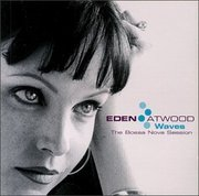 Eden_atwood-waves_the_bossa_nova_session_span3