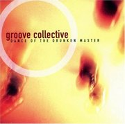 Groove_collective-dance_of_the_drunken_master_span3