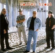 Go the Distance Walter Trout