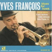 Blues for Hawk Yves Francois