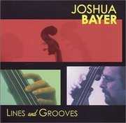Lines and Grooves Joshua Bayer