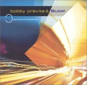 Bobby_previte_and_bump-counterclockwise_span3