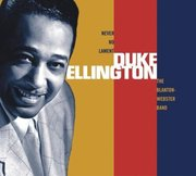 Duke_ellington_the_blanton-webster_band-never_no_lament_span3