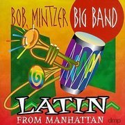 Bob_mintzer_big_band-latin_from_manhattan_span3