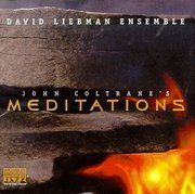David_liebman_ensemble-john_coltranes_meditations_span3