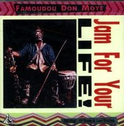 Famoudou_don_moye-jam_for_your_life_span3