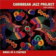 Birds of a Feather Caribbean Jazz Project