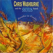 Paradise in Trouble Chris Washburne and the Syotos Band