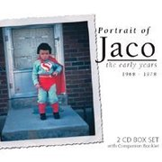 Portrait of Jaco: The Early Years Jaco Pastorius