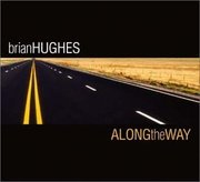 Brian_hughes-along_the_way_span3