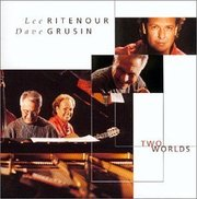 Lee_ritenour_dave_grusin-two_worlds_span3
