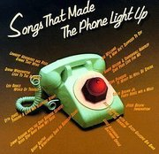 Various_artists-songs_that_made_the_phone_light_up_span3