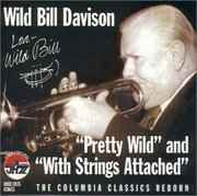 Wild_bill_davison-pretty_wild_and_with_strings_attached_span3