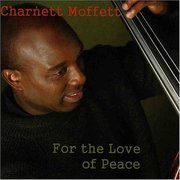 Charnett_moffett-for_the_love_of_peace_span3