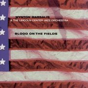 Wynton_marsalis_and_the_lincoln_center_orchestra-blood_on_the_fields_span3