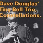 Dave_douglas_tiny_bell_trio-constellations_span3