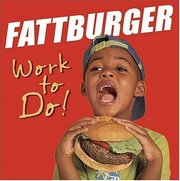 Fattburger-work_to_do_span3