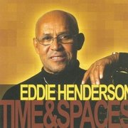 Time and Spaces Eddie Henderson