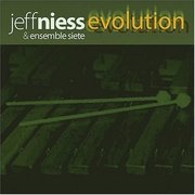 Evolution Jeff Niess & Ensemble Siete