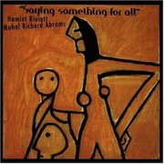 Hamiet_bluiett-saying_something_for_all_span3