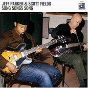 Jeff_parker_and_scott_fields-song_songs_song_span3