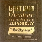 Fredrik_lundin-fredrik_lundin_overdrive_plays_the_music_of_leadbelly_belly-up_span3
