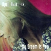 April_barrows-my_dream_is_you_span3