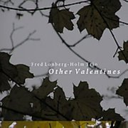 Fred_lonberg-holm_trio-other_valentines_span3