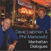 Dave_liebman_and_phil_markowitz-manhattan_dialogues_span3