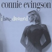 Connie_evingson-i_have_dreamed_span3