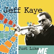 Just Like Me Jeff Kaye