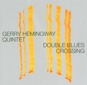 Gerry_hemingway_quintet-double_blues_crossing_span3