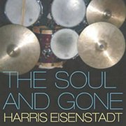 Harris_eisenstadt-the_soul_and_gone_span3