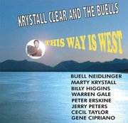 This Way Is West Krystall Klear and the Buells