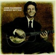 John_hammond-nobody_but_you_span3