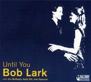 Bob_lark-until_you_span3