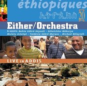 Either_orchestra-ethiopiques_20_live_in_addis_span3