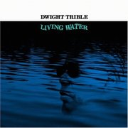 Dwight_trible-living_water_span3