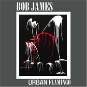 Bob_james-urban_flamingo_span3