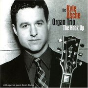 Kyle_asche_organ_trio-the_hook_up_span3