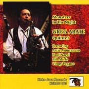Monsters in the Night Greg Abate Quintet