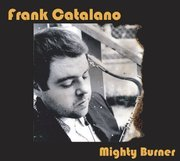 Frank_catalano-mighty_burner_span3