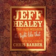Jeff_healey_and_the_jazz_wizards-its_tight_like_that_span3