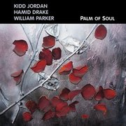 Kidd_jordan_hamid_drake_william_parker-palm_of_soul_span3
