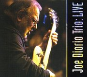 Joe Diorio Trio: Live Joe Diorio