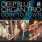 Deep_blue_organ_trio-goin_to_town_live_at_the_green_mill_span3