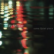 Andy_snitzer-some_quiet_place_span3