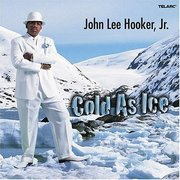 Cold as Ice John Lee Hooker